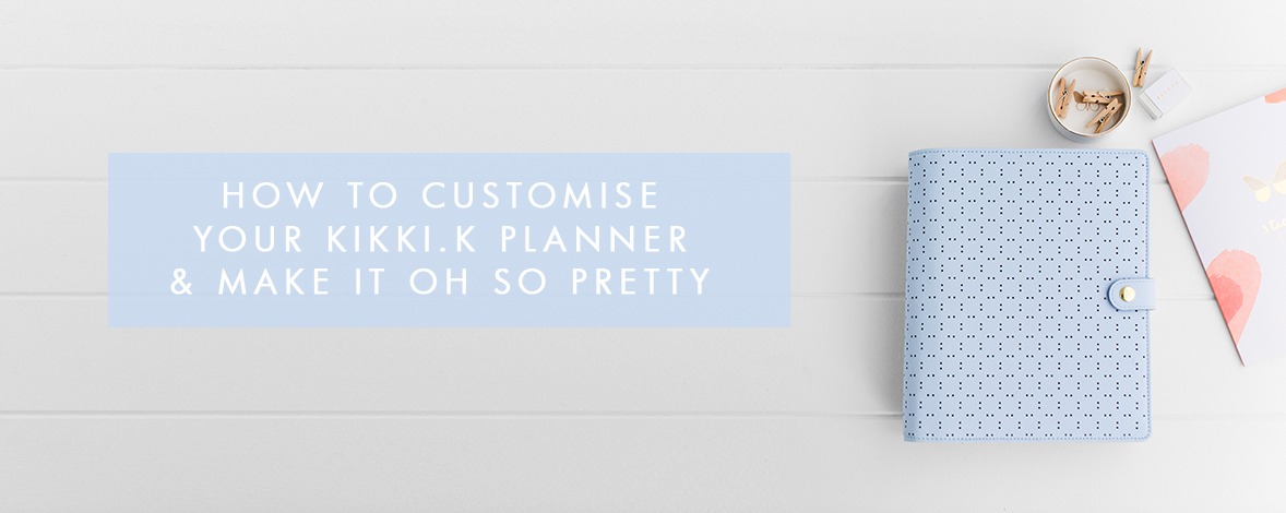 How to Customise Your Planner & Make it Oh So Pretty
