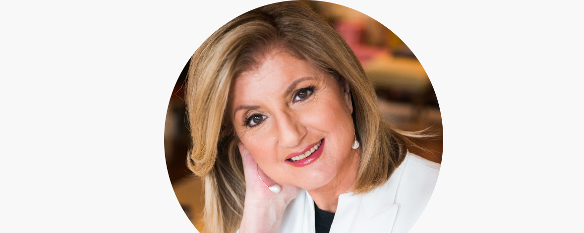 Arianna Huffington: Redefining Success, Digital Detoxing & Embracing Positive Daily Rituals – Your Dream Life Podcast Episode 16