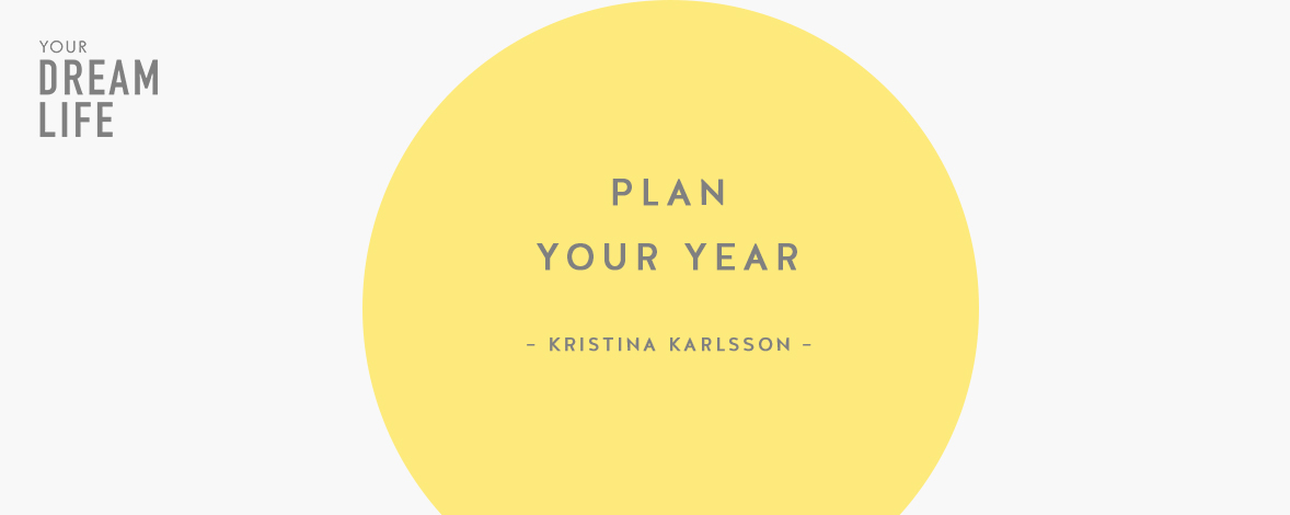 #59: How to Plan Your Year With Kristina Karlsson – Your Dream Life Podcast